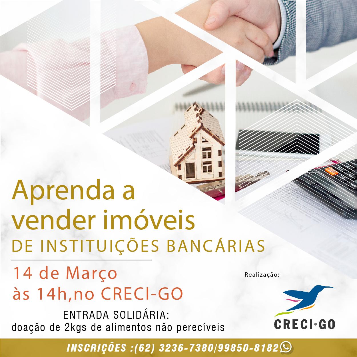 Aprenda a Vender Imóveis de Instituições Bancárias   CRECI-GO/ Conselho Regional de Corretores de Imóveis de Goiás