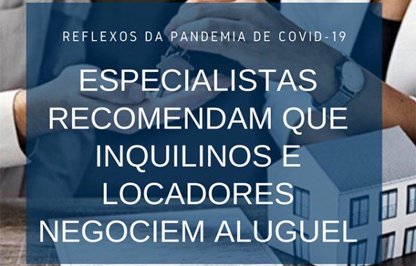 Aluguel em tempos de pandemia | CRECI-GO/ Conselho Regional de Corretores de Imóveis de Goiás