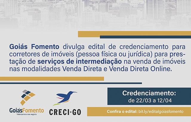 Goiás Fomento divulga edital de credenciamento para corretores de imóveis | CRECI-GO/ Conselho Regional de Corretores de Imóveis de Goiás